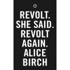 Revolt. She Said. Revolt Again. (Oberon Modern Plays)