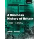 A business history of Britain 1900-1990s
