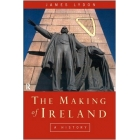 The making of ireland. From ancient times to the present
