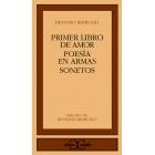 Primer libro de amor / Poesía en armas/ Sonetos