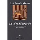 La selva del lenguaje: introducción a un diccionario de los sentimientos