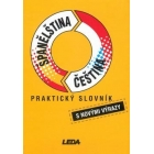Spanelstina-cestina : praktický slovník (Diccionario Checo-Español /Español-Checo)