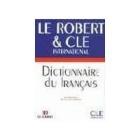 Le Robert  & CLE Dictionnaire du français   ( référence apprentissage)