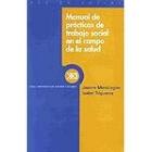 Manual prácticas de trabajo social en el campo de la salud