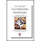 Diccionario de gastronomía y hostelería : inglés-español/ español-inglés
