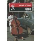 Cuba. Guías Océano