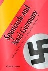 Spaniards and the nazi Germany (Collaboration in the 'New Order')