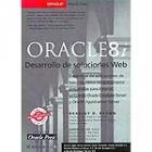 Oracle8i.Desarrollo de soluciones Web