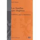 Las familias que elegimos. Lesbianas, gays y parentesco