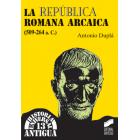 La República Romana Arcaica (509-264 a.C. )