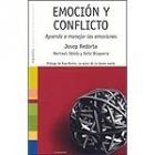 Emoción y conflicto. Aprenda a manejar las emociones