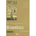 Bioethics: an anthology