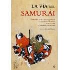 La vía del Samurái. Libro de los cinco anillos  y Hagakure
