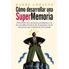 Cómo desarrollar una supermemoria