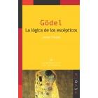 Gödel. La lógica de los escépticos