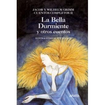 Cuentos completos II. La Bella Durmiente y otros cuentos