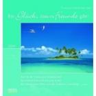 Ein Glück, dass es Freunde gibt. Postkartenkalender 2009