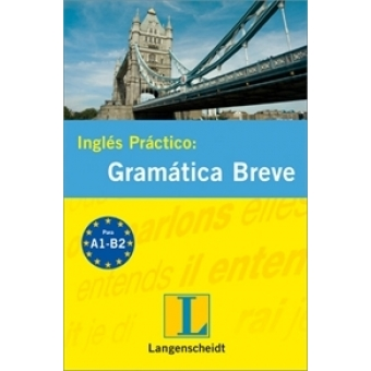 Inglés práctico: Gramática breve