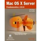 Mac Os X Server . Fundamentos V 10.6