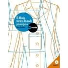 El dibujo técnico de moda paso a paso. (Incl. CD)