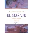 El masaje: Todas las técnicas. Diferentes métodos