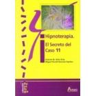 Hipnoterapia : El secreto del caso 11