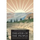Theatre of the people: spectators and society in ancient Athens