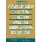 Cómo implantar el sistema de gestión ambiental norma ISO: 14001