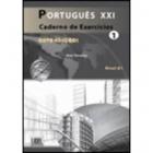 Português XXI 1. Caderno de exercícios (Nível A1) Nova Ediçao