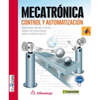 Mecatrónica. Control y automatización