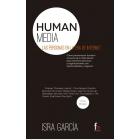 Human media. Las personas en la era de internet