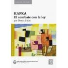 Kafka: el combate con la ley