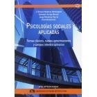 Psicologías sociales aplicadas: temas clásicos, nuevas aproximaciones y campos interdisciplinarios