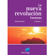 La nueva revolución humana VOL 1