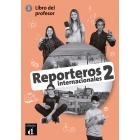 Reporteros Internacionales 2  libro del profesor. Nivel A1-A2