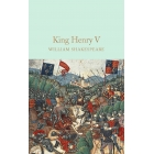 Henry V (Macmillan Collector's Library)