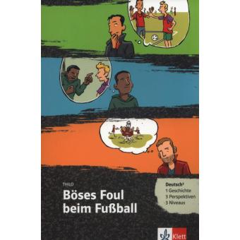 Böses foul beim fussball + Klett Augmented - 1 Geschichte - 3 niveaus