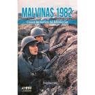 Malvinas 1982. Crónica del conflicto del Atlántico Sur