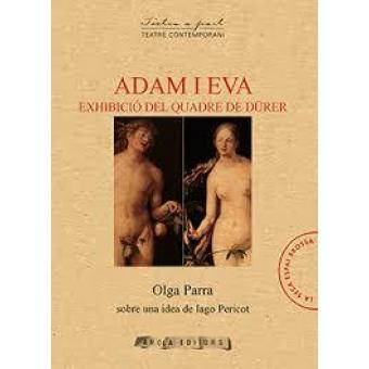 Adam i Eva. Exhibició del quadre de Dürer