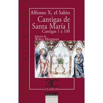 Cantigas de Santa María, vol. I (Cantigas 1 a 100)