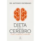 Dieta para el cerebro. Cuida y alimenta tu memoria