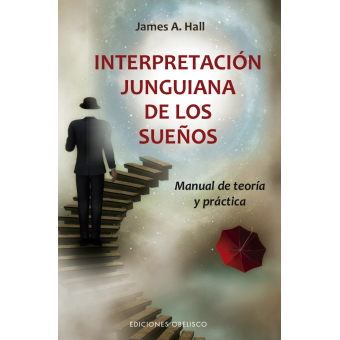 Interpretación junguiana de los sueños. Manual de teoría y práctica