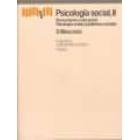 Psicología social, II. Pensamiento y vida social psicología social