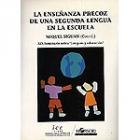 La enseñanza precoz de una segunda lengua en la escuela