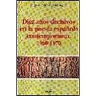 Diez años decisivos en la poesía española contemporánea (1960-1970)