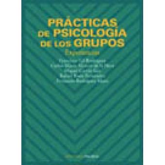 Prácticas de psicología de grupos. Experiencias