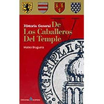 Historia general de los caballeros del temple
