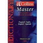 Collins diccionario : español inglés/inglés español = Collins dictionary : Spanish-English/English/Spanish (Master)