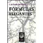 Fórmulas elegantes. Grandes ecuaciones de la ciencia moderna