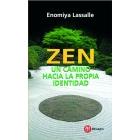 Zen. Un camino  hacia la propia identidad
